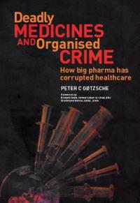 "Book cover ""Deadly Medicines and Organised Crime"""