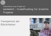 Wemakeit Crowd Funding: Transparenz bei Bibliotheken
